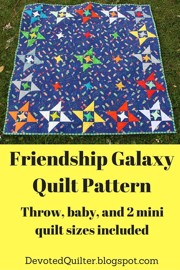 Friendship Galaxy Quilt Pattern   DevotedQuilter.blogspot.com