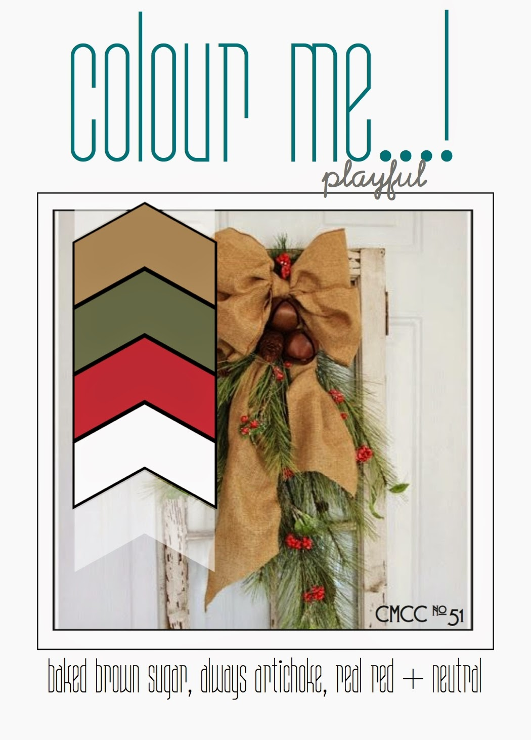 http://colourmecardchallenge.blogspot.com/2014/12/cmcc51-colour-me-merry.html