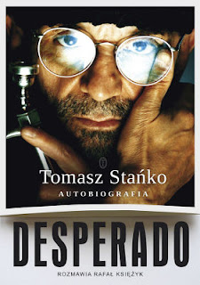 Książka Desperado! Autobiorgrafia - Tomasz Stańko. Rozmawia Rafał Księżyk