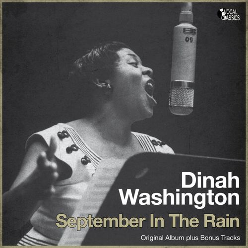 Mood du jour September in the Rain Dinah Washington
