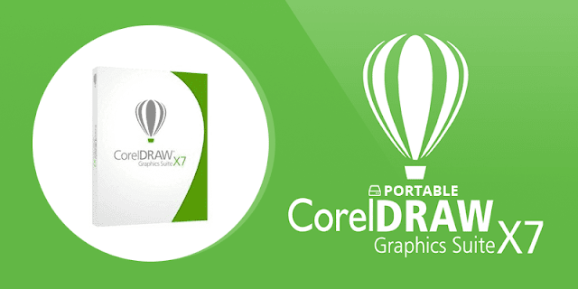 Corel DRAW X7 64/32 Bit Portable Terbaru