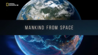 Mankind from Space | Ντοκιμαντέρ National Geographic