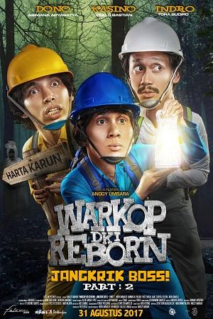 Film Warkop DKI Reborn: Jangkrik Boss Part 2 2017 di CGV Cinemas