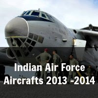 Indian Air Force Aircrafts 2013 -2014