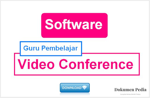 Software Video Call dan Video Conference Untuk Guru Pembelajar