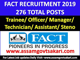 FACT Recruitment 2019-Trainee/ Officer/ Manager/ Technician/ Assistant/ Steno [Apply Online