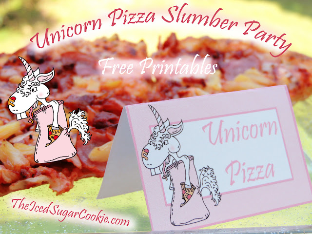 Unicorn Pizza Slumber Party- Cupcake Toppers And Food Tent Cards- Free Printables by The Iced Sugar Cookie