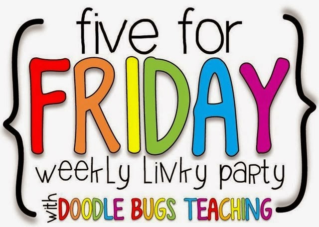 http://doodlebugsteaching.blogspot.com/2015/03/five-for-friday-linky-party-march-13th.html