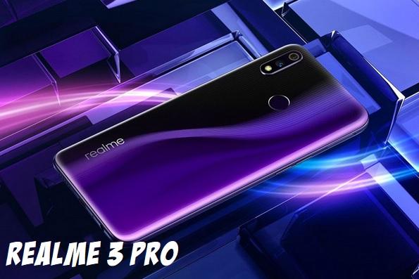 Spesifikasi dan harga Realme 3 pro Terbaru 2019, Ketahui Disini!