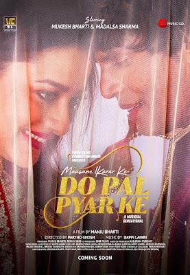 Mausam Ikrar Ke Do Pal Pyar Ke (2018): MP3 Naa Songs Free Download
