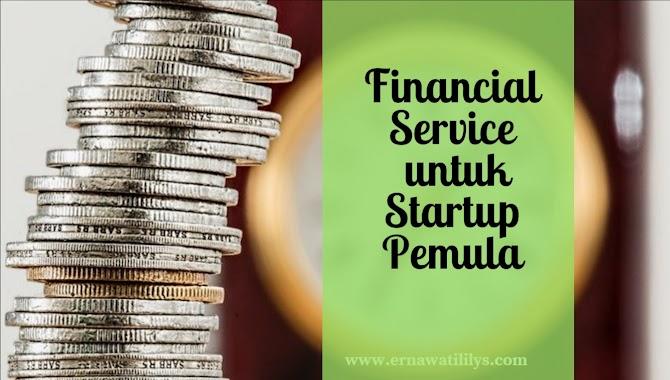 Financial Service untuk Startup Pemula