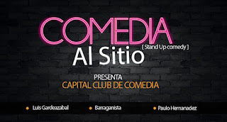 Regresa COMEDIA AL SITIO (Stand Up Comedy) 2