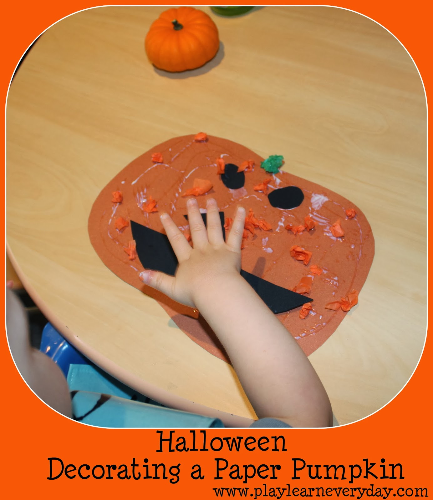 Halloween Decorating A Paper Pumpkin Play And Learn Every Day
