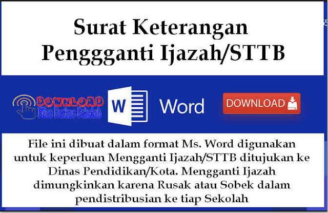 Download Surat Keterangan Penggganti Ijazah/STTB