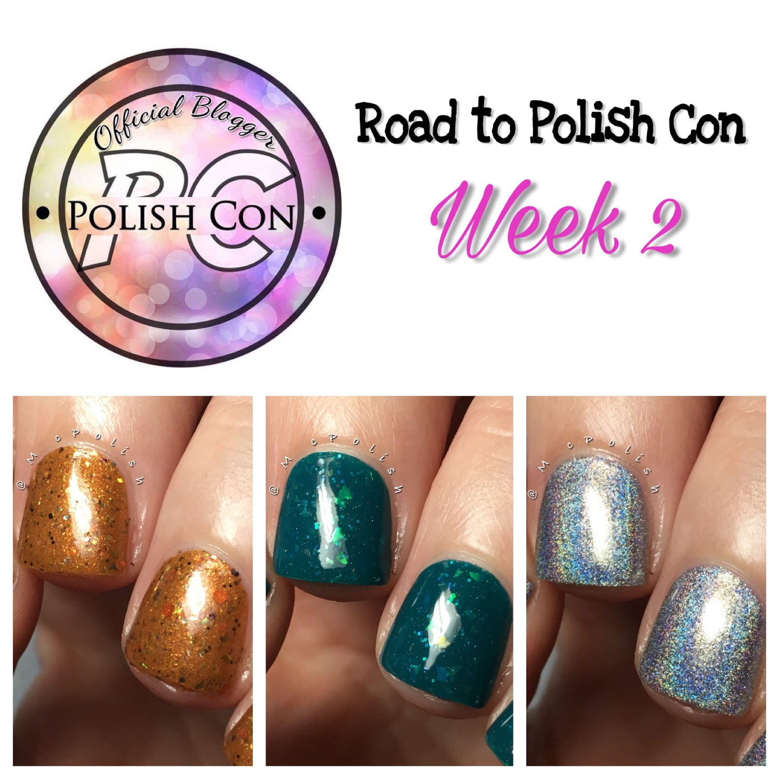 Road to Polish Con - Week 2 - McPolish