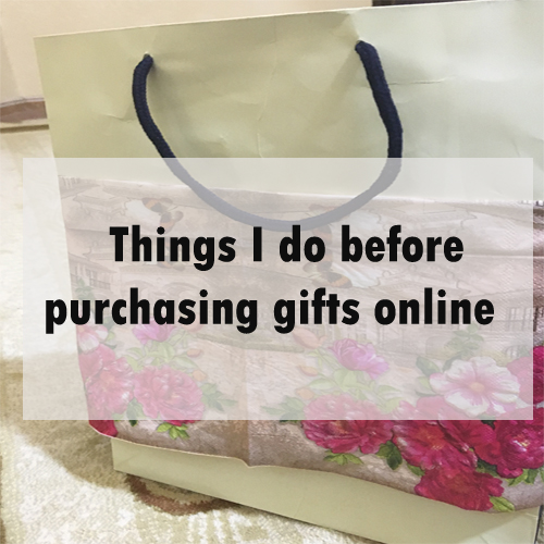 Things I do before purchasing gifts online