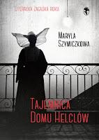 Tajemnica domu Helclów, Maryla Szymiczkowa