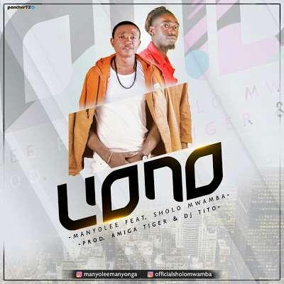 Download Mp3 | Manyo Lee ft Sholo Mwamba - Uono