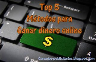 Top 5 mejores formas para ganar dinero con Internet