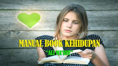 Manual book, Kehidupan, Kitap suci, kekuatan pikiran, Ali ma'ruf