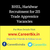 BHEL, Haridwar Recruitment for 215 Trade Apprentice Vacancies