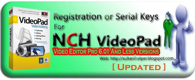Registration or Serial Keys For NCH VideoPad Video Editor Pro 6 01