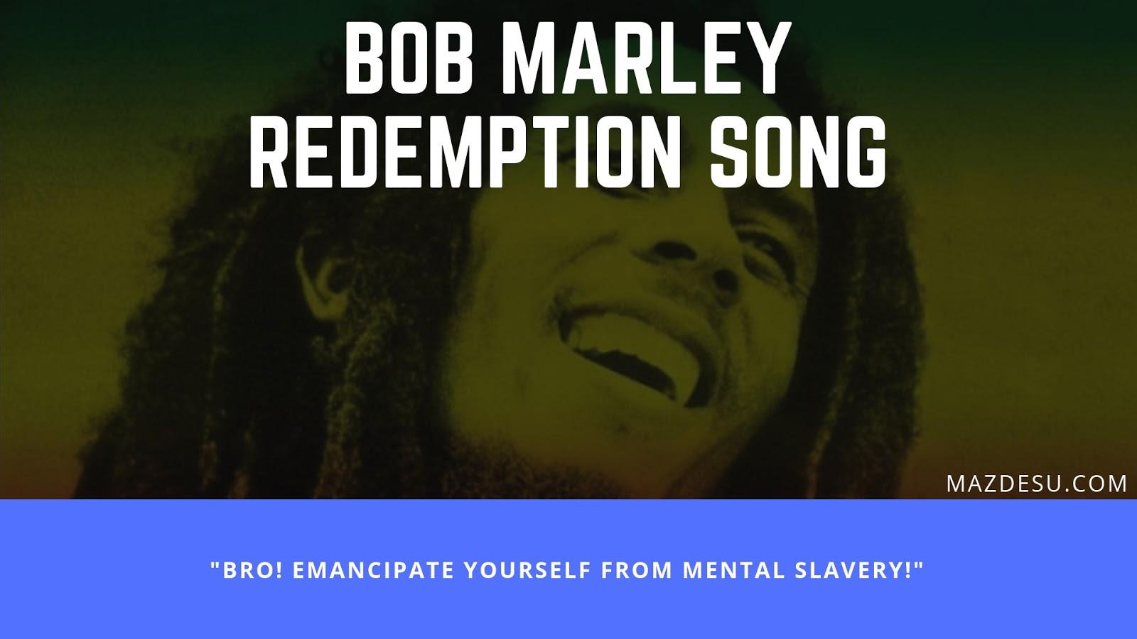 Lirik Lagu Bob Marley – Redemption Song + Terjemahan Bahasa Indonesia