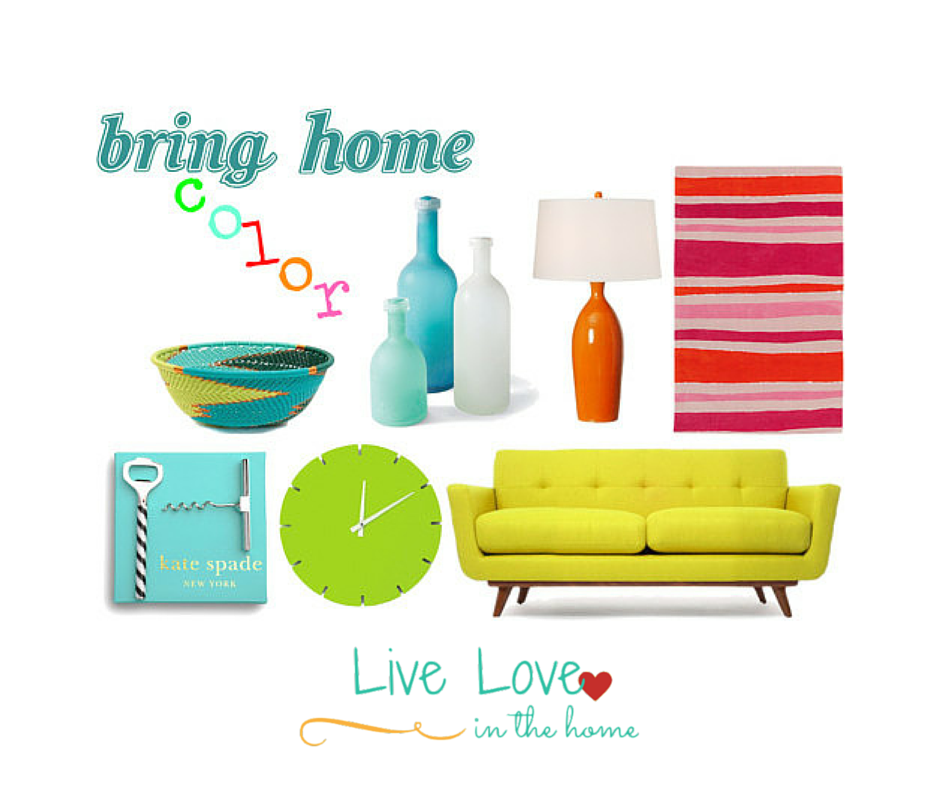 Bring Home Color | Live Love in the Home