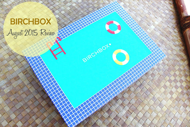 Birchbox: August 2015 Review
