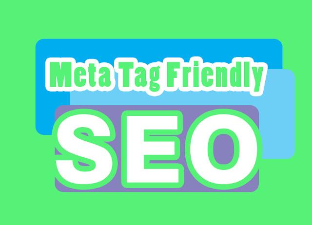 Cara Menambahkan Meta Tag Friendly di Blog