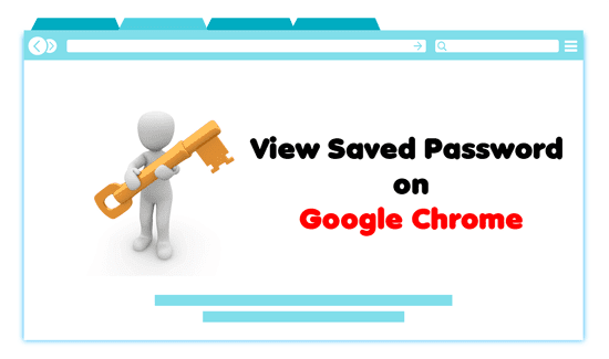 How to View Saved Password on Google Chrome