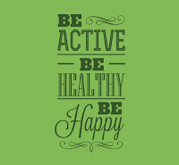 active = healthy = happy