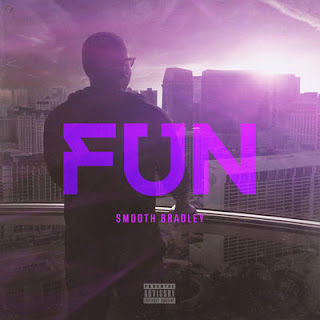 Smooth Bradley - Fun - Album Download, Itunes Cover, Official Cover, Album CD Cover Art, Tracklist