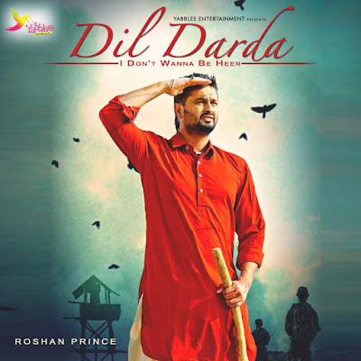 Dil Darda (2015) - Roshan Prince