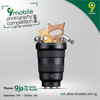 9mobile Photography Competition (9ja My Grind, My Hustle) - 2018
