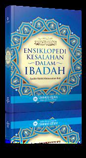 Ensiklopedi Kesalahan Dalam Ibadah | TOKO BUKU ISLAM ONLINE