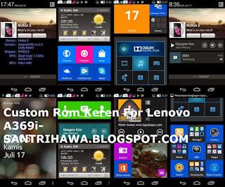 Kumpulan Custom Rom Keren For Lenovo A369i
