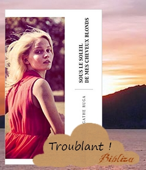 Sous le soleil de mes cheveux blonds france gall agathe ruga agathe.the.book blog littéraire roman blogueuse bloggeuse avis critique chronique amitié Stock