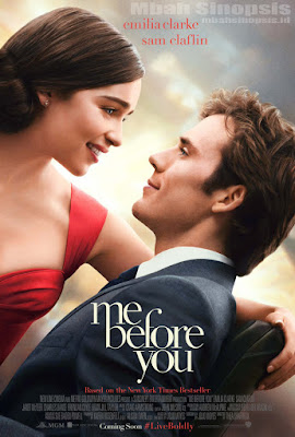 Sinopsis Film Me Before You 2016