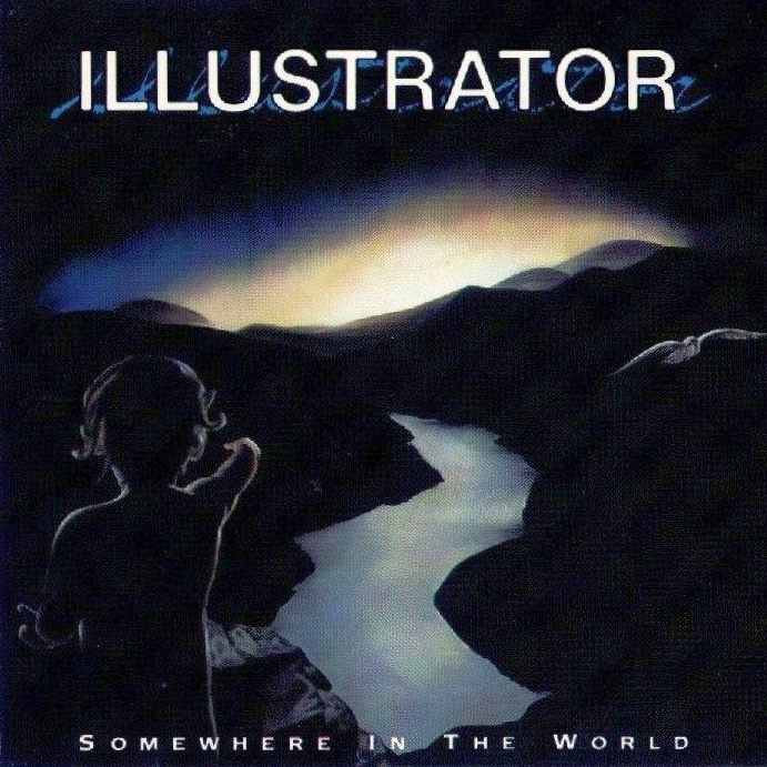 ILLUSTRATOR - Somewhere In The World (1989)