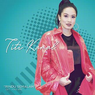 Titik Kamal - Rindu Semalam