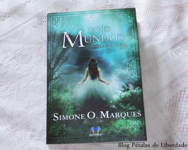 Livro, Dois Mundos, Simone O. Marques, Butterfly Editora, distopia, fantasia, mitologia-celta,