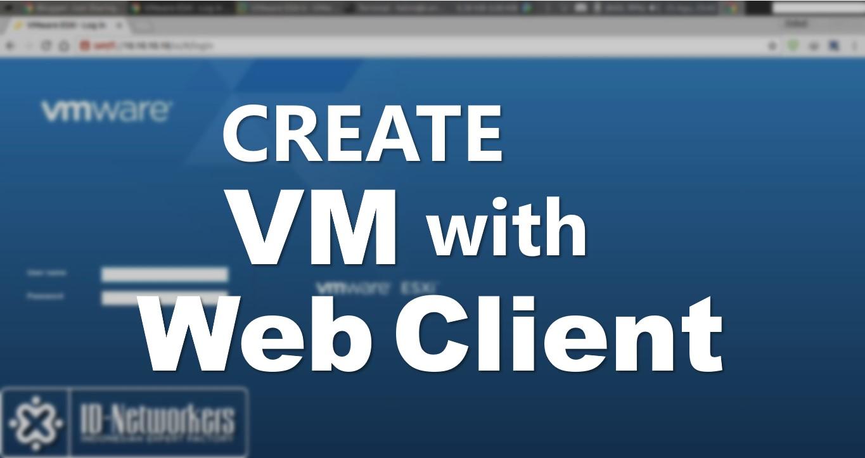 Management Virtual Machine Pada VMware ESXi Dengan Web