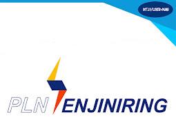 Rekrutmen Lowongan Kerja PT PLN Enjiniring