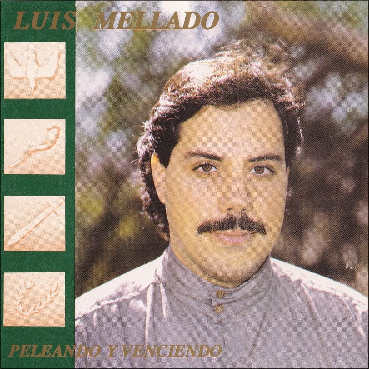 Luis Mellado-Peleando y Venciendo-