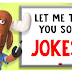 Tell me a funny joke - Jokes for everyone