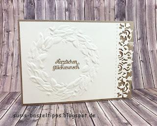 Grußkarte mit Prägeform Blätterkranz und Edgelits Feine Spitze von Stampin' Up! und savanne und vanille hochzeit gold embossing
