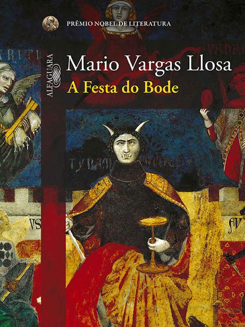 A Festa do Bode - Mario Vargas Llosa