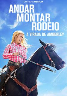 Andar Montar Rodeio: A Virada de Amberley - HDRip Dual Áudio