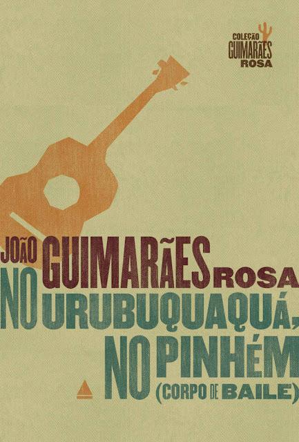 No Urubuquaquá, no Pinhém Corpo de Baile João Guimarães Rosa
